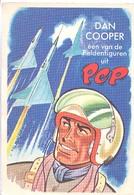 Astronaut Dan Cooper, Een Van De  Heldenfiguren Uit De PEP (het Raster Op De Kaart Is Veroorzaakt Door Het Scannen;) - Bandes Dessinées