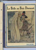 LA BELLE AU BOIS DORMANT   EDITION NELSON Bon état........réf C42 - Autres