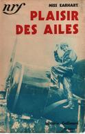 PLAISIR DES AILES RECIT MISS EARHART AVIATRICE PILOTE AVIATION 1920 1930 - AeroAirplanes