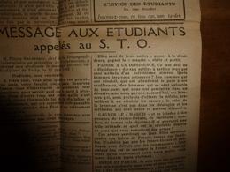 1943 L' INFORMATION UNIVERSITAIRE: Passer à La DISSIDENCE, Gagner Le MAQUIS Ou Obéir Et PARTIR; A L'Oflag IV D ;  Etc - Zeitungen