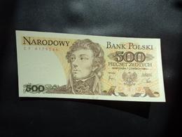 POLOGNE * : 500 ZLOTYCH   01.6.1982    P 145d    NEUF - Poland