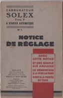 Brochure  Carburateurs Solex Type F Notice De Réglage 1931  SA Solex Neuilly Sur Seine (92) Liste Stations Services - Auto