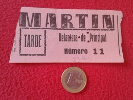 ESPAGNE SPAIN ENTRADA TICKET ENTRY ENTRANCE TEATRO THEATRE ? CINE ? MARTÍN MADRID ? DELANTERA DE PRINCIPAL TARDE ESPAÑA - Tickets - Entradas