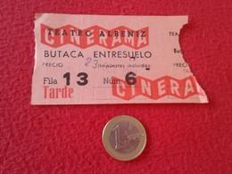 ESPAGNE SPAIN ENTRADA TICKET ENTRY ENTRANCE TEATRO THEATRE CINE ? CINERAMA MADRID ? ALBENIZ BUTACA ENTRESUELO ESPAÑA VER - Tickets - Entradas