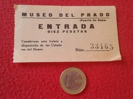 ESPAGNE SPAIN ENTRADA TICKET ENTRY ENTRANCE MUSEO DEL PRADO MUSEUM MADRID ENTRADA DIEZ PESETAS PUERTA DE GOYA ESPAÑA VER - Tickets - Entradas