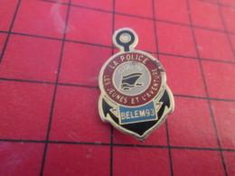 511c Pins Pin's  / Rare & Belle Qualité / THEME POLICE : OMPN LE BELEM 93 LA POLICE LES JEUNE ET L'AVENTURE + 1 LBD ? - Police