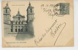 ESPAGNE - MADRID - PATIO DE LOS REYES - Monasterio Del Escarial  (carte écrite En 1900 - Cachet Ambulant ) - Madrid
