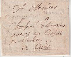 "FRANCE : MARQUE POSTALE . MANUSCRITE . "" VALENCIENNES "" . (57) "" . TAXEE A "" GAND "" . TB .1708 . - 1701-1800: Precursors XVIII"
