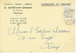 CP Publicitaire BASTOGNE 1959 - G. GUILLAUME-GEORGES - Imprimerie-Librairie-Papeterie - Bastogne