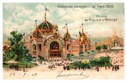 Paris Exposition Universelle 1900 - Palais Des Mines Et De La Metallurgie - Exhibitions