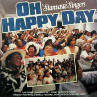 * LP *  Stanvaste Singers - Oh Happy Day (Holland 1981 EX !!!) - Religion & Gospel