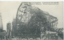 Bruxelles-Exposition - L'Incendie Des 14-15 Août 1910 - Palais De Belgique - Ruines Du Grand Portique - Expositions Universelles