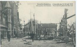 Bruxelles-Exposition - L'Incendie Des 14-15 Août 1910 - Bruxelles Kermesse - Vue Vers La Place Du Marché - Expositions Universelles