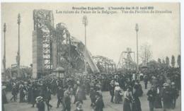 Bruxelles-Exposition - L'Incendie Des 14-15 Août 1910 - Les Ruines Du Palais De La Belgique - Vue Du Pavillon De Brux. - Expositions Universelles