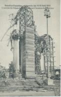 Bruxelles-Exposition - L'Incendie Des 14-15 Août 1910 - L'Entrée Du Palais De Belgique Vers L'avenue Des Nations - Expositions Universelles