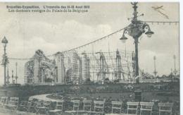 Bruxelles-Exposition - L'Incendie Des 14-15 Août 1910 - Les Derniers Vestiges Du Palais De La Belgique - 1910 - Expositions Universelles