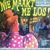 * LP *  Wie Maakt Me Los (Ned. Straatroepen Verzameld Door Cobi Schreijer) - Vinyl-Schallplatten