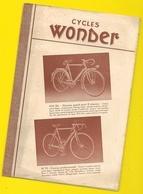 Catalogue Cycles WONDER  4 Pages Format 24 X 16 Cm Env.. - Cyclisme