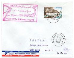 AVION = PARIS AVIATION 1966 = CACHET ROND + Tampon  150.000° TRAVERSEE ATLANTIQUE CLIPPERS PAN AMERICAN - Premiers Vols