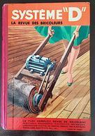 """SYSTÈME """"D"""" - LA REVUE DES BRICOLEURS - RELIURE éditeur 1959. Année Complète - Bricolage / Technique"""