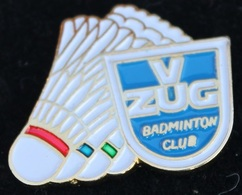 BADMINTON CLUB VU ZUG - SCHWEIZ - ZOUG -  SUISSE - VOLANT -             (21) - Badminton