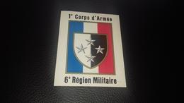 Autocollant  1 Er Corps D Armée 6 ème Région Militaire - Autocollants