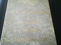 HISTOIRE SUCCINTE DE CHARLEROI ET BREF HISTORIQUE DU 2e RÉGIMENT DE CHASSEURS À PIED LIVRE RÉGIONALISME WALLONIE HAINAUT - Belgique