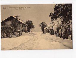 34 - La Baraque Michel Sous La Neige - Hiver 1925-26 - Jalhay