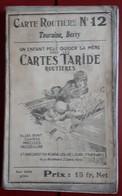 Carte Routière TARIDE - N° 12: Touraine, Berry - Sur Toile Pliée - Cartes Routières