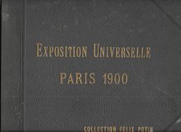 AL10 - ALBUM COLLECTEUR FELIX POTIN - EXPOSITION UNIVERSELLE 1900 - Albums & Catalogues