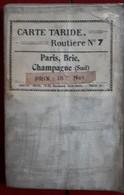 Carte Routière TARIDE - N° 7: PARIS, Brie, Champagne - Sur Toile Pliée - Cartes Routières