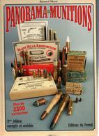PANORAMA DES MUNITIONS CARTOUCHE COLLECTION PAR B. MEYER - Livres