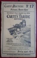 Carte Routière TARIDE - N° 17: Provence, Basses-Alpes - Cartes Routières