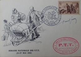 R1949/624 - 1945 - SEMAINE NATIONALE DES PTT - N°737 Sur Carton / Cachets Officiels + Signature De L'artiste - France