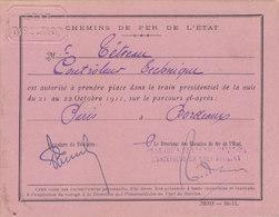 T.RARE LAISSEZ PASSER TRAIN SPECIAL.PRESIDENT DE LA REPUBLIQUE A. FALLIERES.PARIS A BORDEAUX . 21-22/10/1911.T.B.ETAT - Documents Historiques