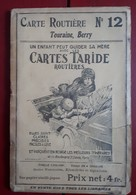 Carte Routière TARIDE - N° 12: Touraine, Berry - Roadmaps