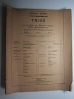 PARTITION TRIOS Sur Les Opéras Du Répertoire Moderne, Poèmes Symphoniques, Etc... ROQUES MOUTON DURAND  27,5 X 35 Cm Env - Musique & Instruments