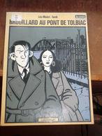 Bd -tardi Et Léo Malet - Brouillard Au Pont De Tolbiac - 1982 - Tardi