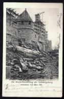 CPA ALSACE-LORRAINE OCCUPÉE- HOHKÖNIGSBURG CHATEAU PENDANT SA RESTAURATION EN 1900- 2 SCANS+ INFO - Alsace Lorraine