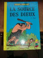 Bd - Johan Et Pirlouit - La Source Des Dieux - N°6 - 1976 - Petite Déchirure - Johan Et Pirlouit
