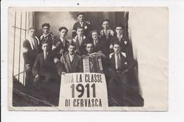 CPA ITALIE Viva La Classe 1911 Di CERVASCA - Altre Città