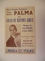 Palma Et Ciélo De Buenos Aires (Deux Tangos)-(musique GastonClaret) (paroles Syam) (Partition)1954 - Musique & Instruments