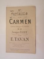 2ème Fantaisie Sur Carmen (Georges Bizet)-(Opéra Comique En 4 Actes) (Partition) - Opéra