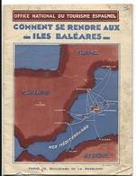 Fascicule Tourisme Espagne COMMENT SE RENDRE AUX BALEARES Vers 1925 - Dépliants Touristiques