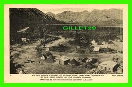 ALASKA HIGHWAY, AK - INDIAN VILLAGE, AT KLUANE LAKE AUGMENTED BY U.S. ARMY TENTS - PROVINCIAL NEWS CO LTD - IN 1944 - - Etats-Unis