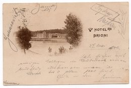 1900 AUSTRIA,CROATIA, BRIONI ISLAND, HOTEL BRIONI - Austria
