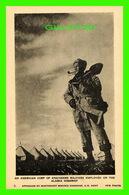 ALASKA HIGHWAY, AK - AMERICAN CORP OF ENGINEERS SOLDIERS EMPLOYED - PROVINCIAL NEWS CO LTD - - Etats-Unis