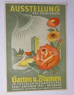 """""""Ausstellung Bexbach, Garten U, Blumen, Des Saarlandes"""" 1951 ♥  - Deutschland"""
