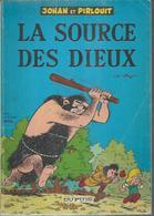 """JOHAN ET PIRLOUIT  """" LA SOURCE DES DIEUX """" ( PEYO ) - DUPUIS - Johan Et Pirlouit"""