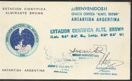 AANT-206 ANTARCTIC ANTARCTICA  ARGENTINA ALTE BROWN STATION SIGNED BY CREW - Expéditions Antarctiques